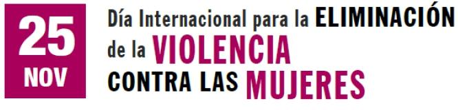 25N Dia Internaciona para la eliminacion de la violencia contra las mujeres